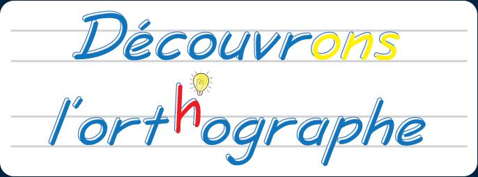 Logo Découvrons l'orthographe